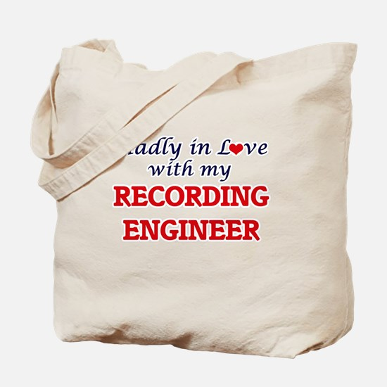 Madly in love with my Recording Engineer Tote Bag