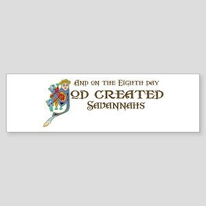 God Created Savannahs Bumper Sticker
