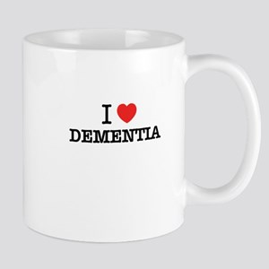 I Love DEMENTIA Mugs