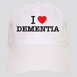 I Love DEMENTIA Cap