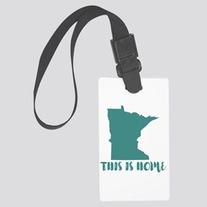 Minnesota - This Is Home Large Luggage Tag