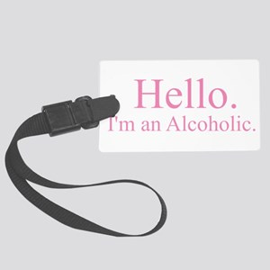 Hello - Alcoholic Pink Large Luggage Tag