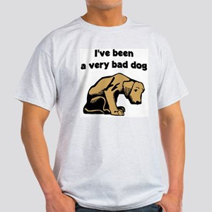 """""""I've been a very bad dog"""" Ash Grey T-Shirt"""