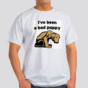 """""""I've been a bad puppy"""" Ash Grey T-Shirt"""