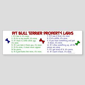 Pit Bull Terrier Property Laws 2 Bumper Sticker