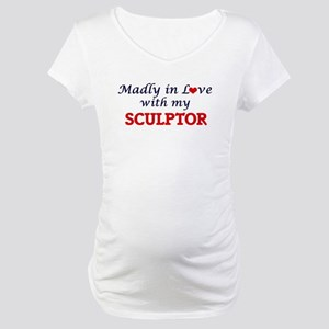 Madly in love with my Sculptor Maternity T-Shirt