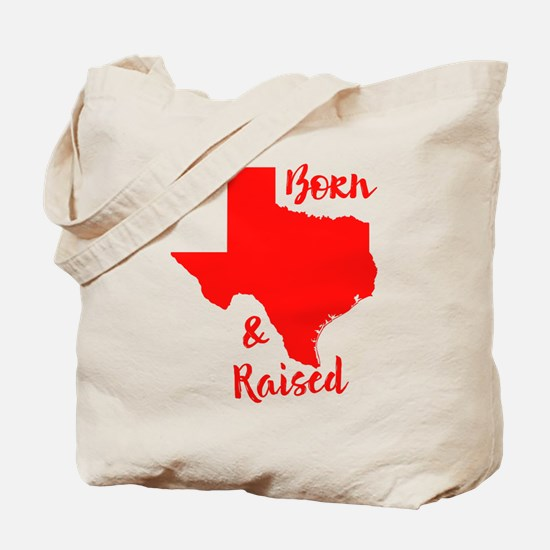 Texas - Born & Raised Tote Bag