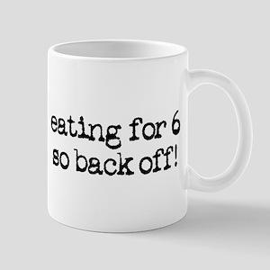 eating for 6 (quintuplets!) Mug