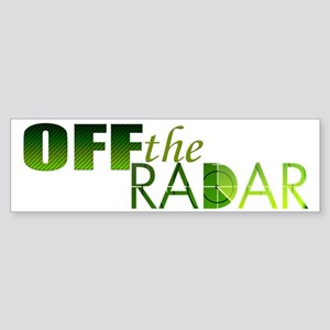 Off The Radar Bumper Sticker