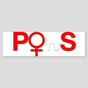 POS Potus Hillary Bumper Sticker