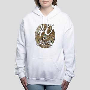 40 and flirty Sweatshirt