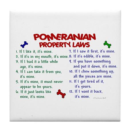 Pomeranian Property Laws 2 Tile Coaster