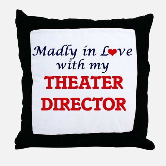 Madly in love with my Theater Directo Throw Pillow