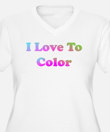 I love to color T-Shirt