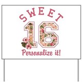 Sweet 16 birthday Yard Signs