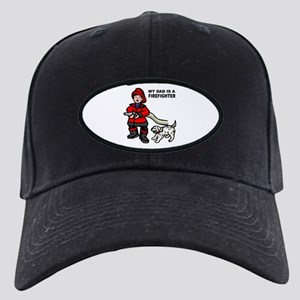 My Dad Is A Firefighter Black Cap