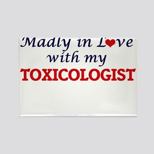 Madly in love with my Toxicologist Magnets