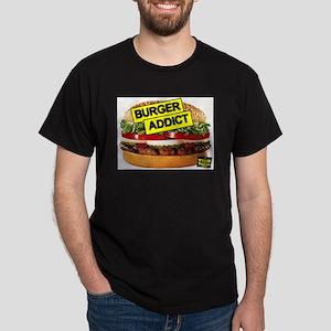 Burger-Addict!.jpg T-Shirt