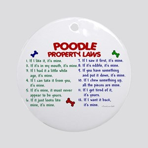 Poodle Property Laws 2 Ornament (Round)