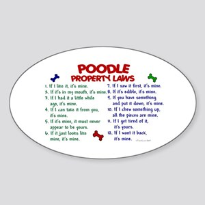 Poodle Property Laws 2 Oval Sticker