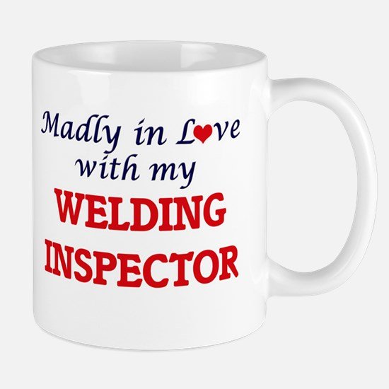 Madly in love with my Welding Inspector Mugs