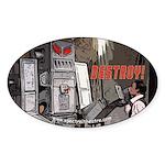 Destroy The Robot Sticker (oval)