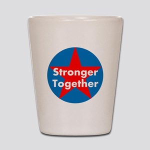 Stronger Together, Hillary 2016 Shot Glass