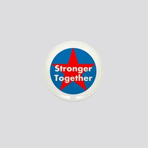 Stronger Together, Hillary 2016 Mini Button