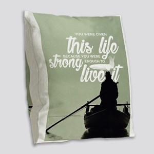 Strong Enough To Live This Lif Burlap Throw Pillow