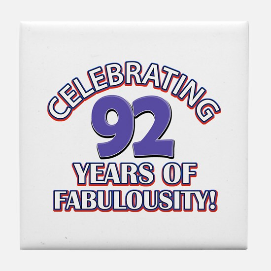 Fabulous At 92 Birthday Designs Tile Coaster