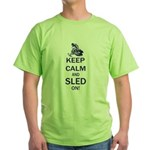 Keep Calm and Sled On Green T-Shirt