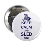 Keep Calm and Sled On 2.25