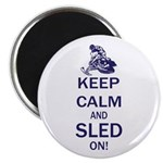 Keep Calm and Sled On Magnet