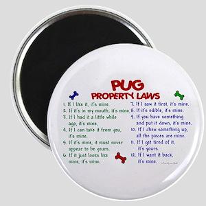 Pug Property Laws 2 Magnet