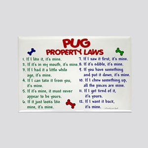 Pug Property Laws 2 Rectangle Magnet