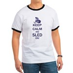 Keep Calm and Sled On Ringer T