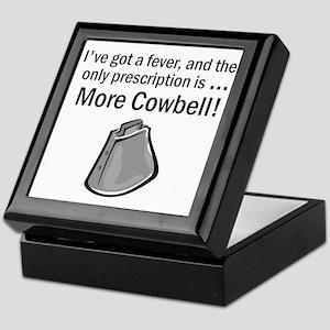 I Gotta Have More Cowbell Keepsake Box