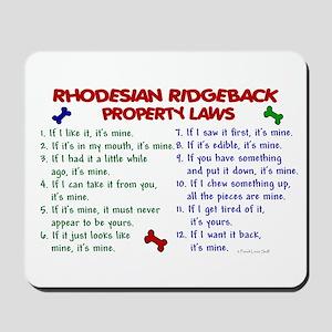 Rhodesian Ridgeback Property Laws 2 Mousepad