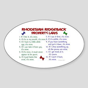 Rhodesian Ridgeback Property Laws 2 Oval Sticker