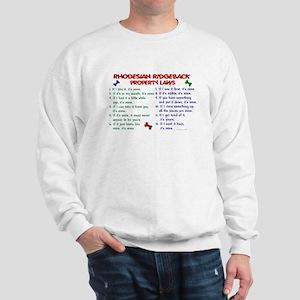 Rhodesian Ridgeback Property Laws 2 Sweatshirt