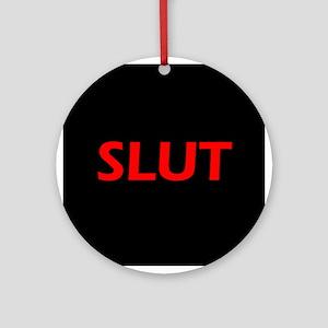 SLUT Ornament (Round)