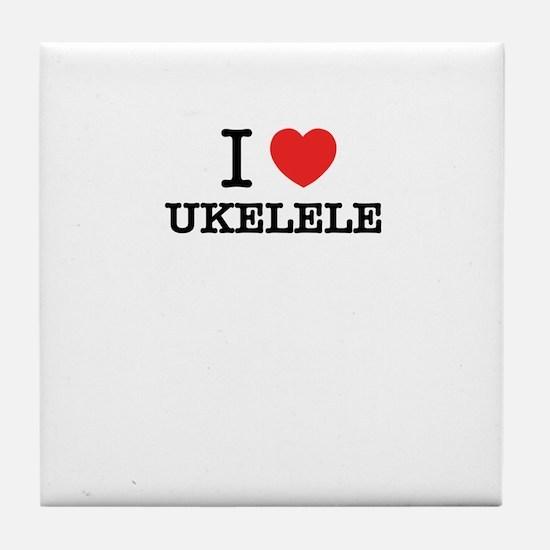 I Love UKELELE Tile Coaster