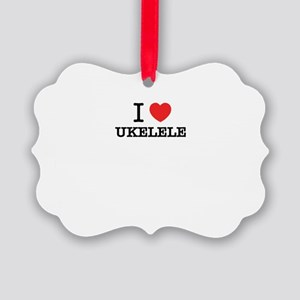 I Love UKELELE Picture Ornament