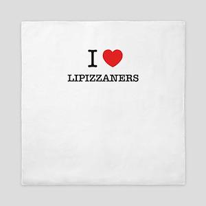 I Love LIPIZZANERS Queen Duvet