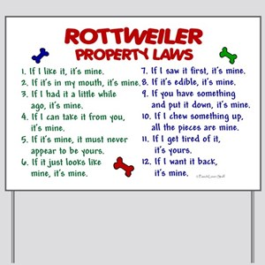 Rottweiler Property Laws 2 Yard Sign