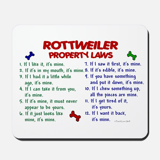 Rottweiler Property Laws 2 Mousepad