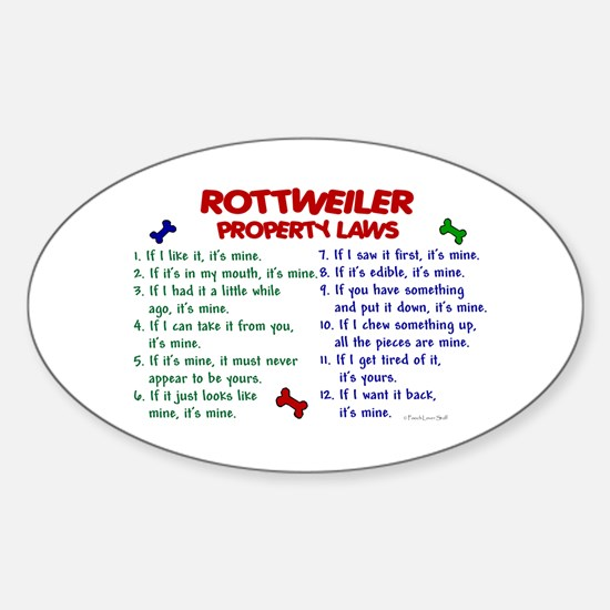 Rottweiler Property Laws 2 Oval Decal