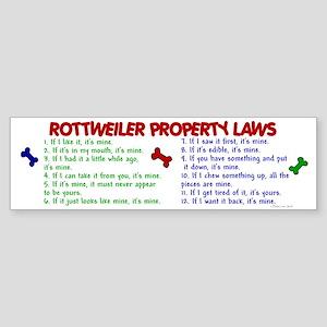 Rottweiler Property Laws 2 Bumper Sticker