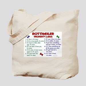 Rottweiler Property Laws 2 Tote Bag