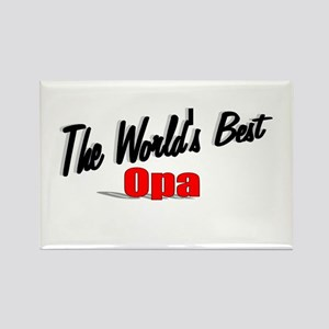 """""""The World's Best Opa"""" Rectangle Magnet"""